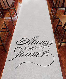 Always & Forever Wedding Aisle Runner Ceremony Accessory-Always & Forever Wedding Aisle Runner Ceremony Accessory
